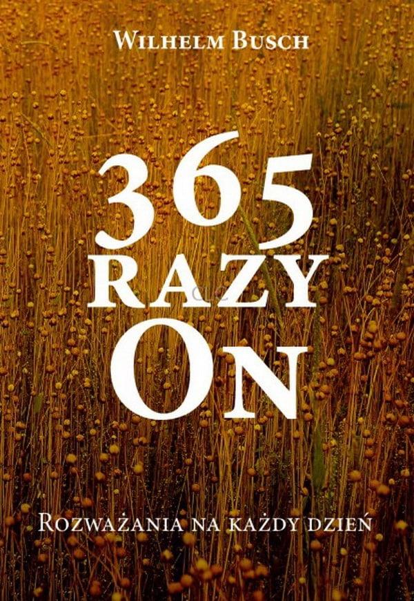 365 Razy On Wilhelm Bush Radio Chrześcijanin